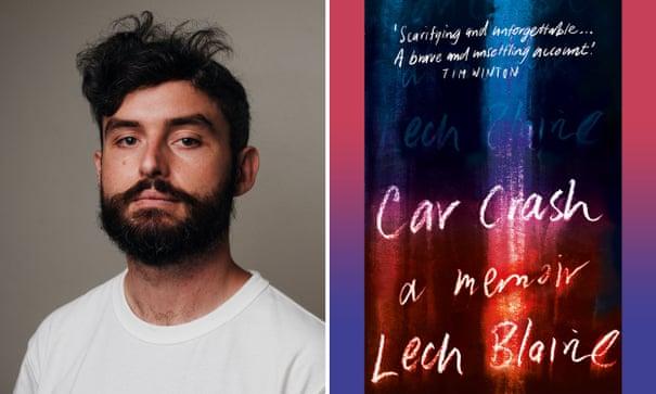 Car Crash by Lech Blaine review – a bruisingly insightful memoir of two wreckages